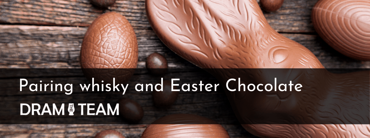 Paring whisky and Easter Chocolate