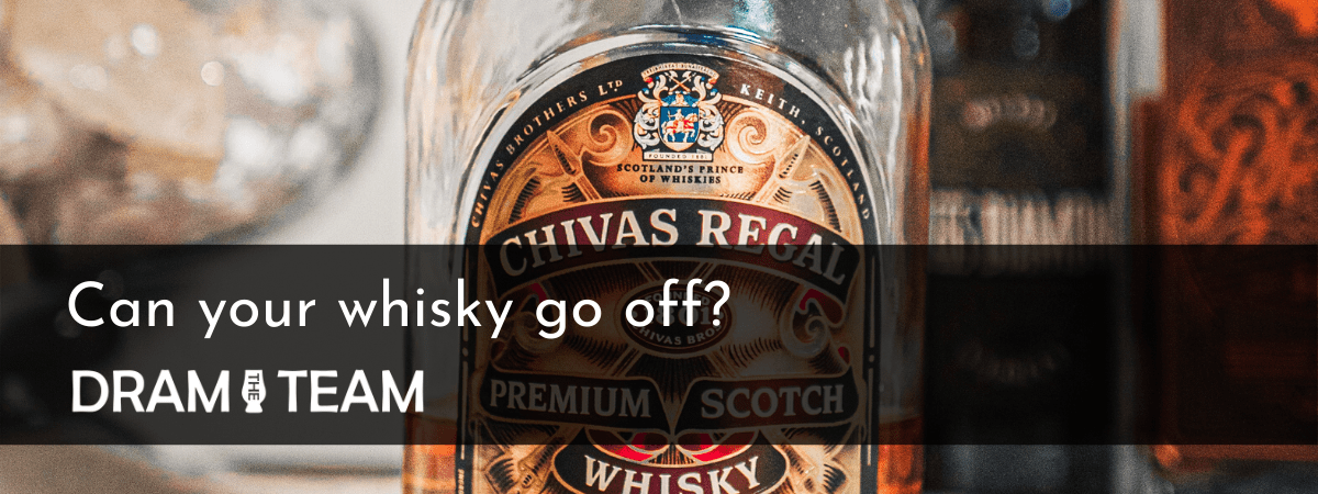 Can your whisky go off?
