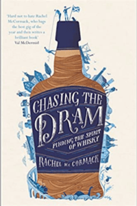 Great Whisky Books: Chasing the Dram: Finding the Spirit of Whisky