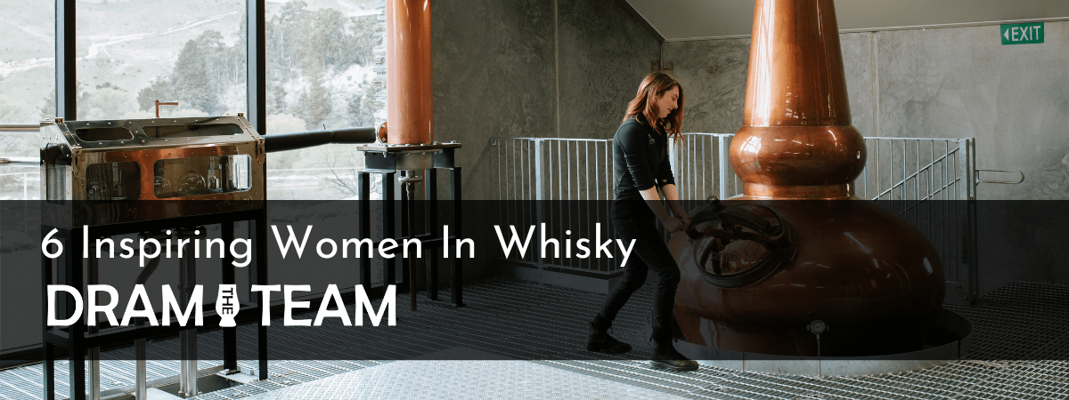 6 Inspiring Women In Whisky